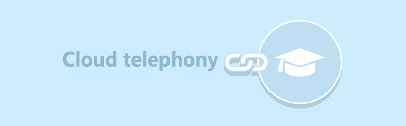 Cloud telephony for business (Education )