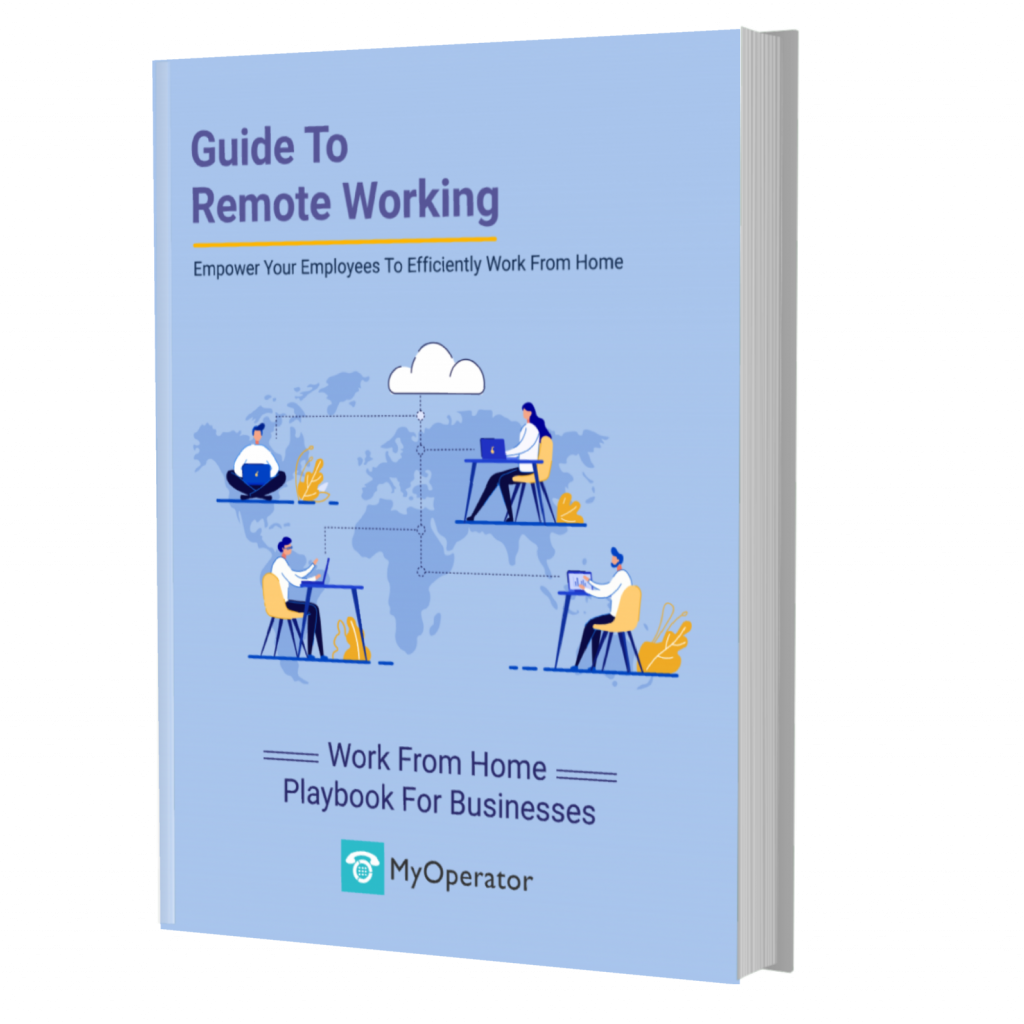 Guide To Remote Working By MyOperator