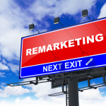 7 Steps to Remarketing that will get you more Business!