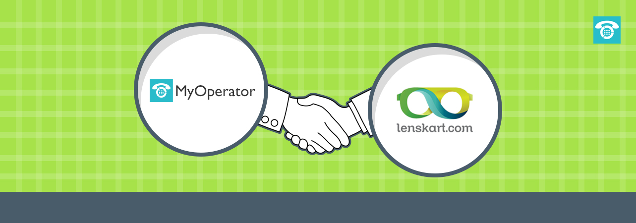 How MyOperator helped Lenskart manage their business operations