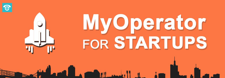 MyOperator for Startups